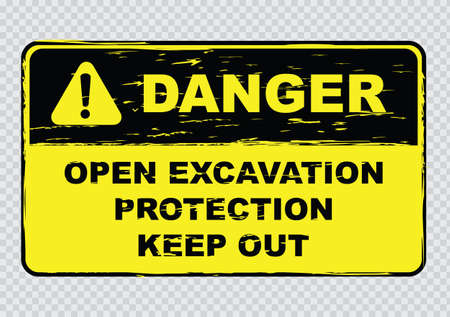 dangerous work: open excavation protection sign, easy to remove scratch