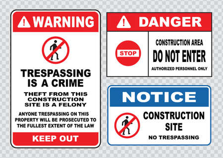 prohibido el paso: El sitio muestra de seguridad o la seguridad de la construcci�n de advertencia allanamiento es un crimen, mantener fuera, sitio de construcci�n notificaci�n prohibido el paso, no entran. Vectores