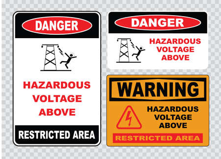 dangerous construction: high voltage sign or electrical safety sign high voltage inside do not open high voltage within keep out do not touch.