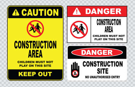 dangerous construction: site safety sign or construction safety construction area no unauthorized admittance danger construction area do not enter warning construction site.