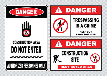 do not enter warning sign: site safety sign or construction safety construction area no unauthorized admittance danger construction area do not enter warning construction site.