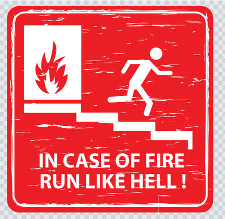 evacuation equipment: funny sign : Emergency Exit in case of fire run like hell. easy to remove scratch. Illustration