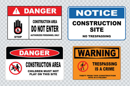do not enter sign: site safety sign or construction safety construction area no unauthorized admittance danger construction area do not enter warning construction site.