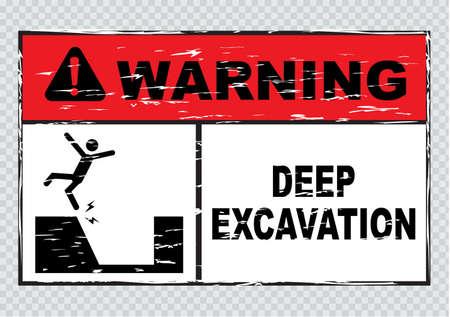 dangerous work: warning deep excavation beyond this hoarding quarry workings danger deep excavation. easy to remove scratch. Illustration