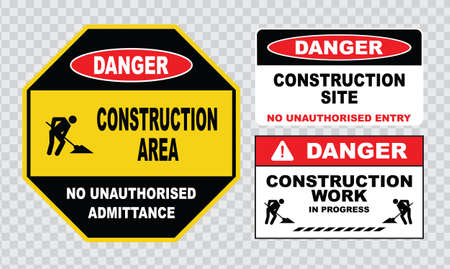unauthorized: site safety sign or construction safety danger construction area work in progress no unauthorized entry Illustration