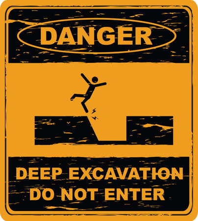 dangerous construction: deep excavation  keep back danger of death deep excavation beyond this hoarding
