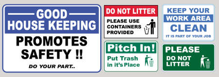 set of Clean sticker sign for plant site outdoor (please do not litter, keep your work area clean, please use containers provided, clean and tidy, this your home five days or the week, clean & orderly Ilustração