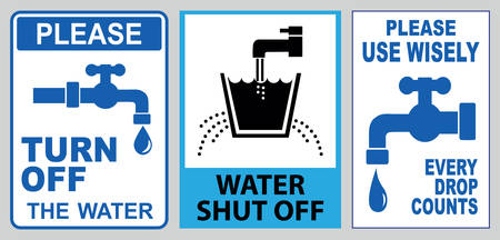 Save water drop sign ( every drop counts, reduce water, use wisely, think conserve water, water shut off).