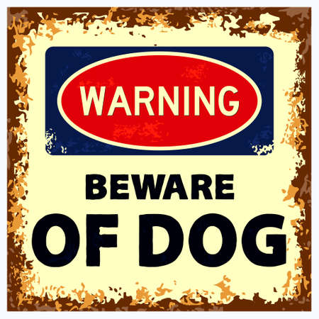 warning beware of dog sign. grunge style. easy to modify