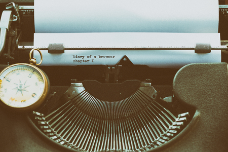 Diary of a browser written on a typewriter