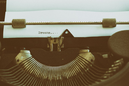My dreams written on a typewriter old