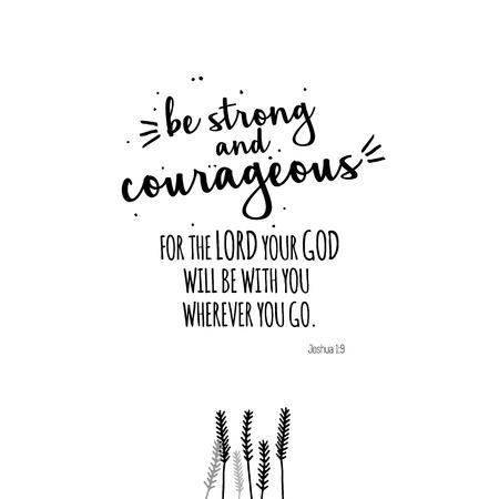 Seien Sie stark und mutig Illustration schwarz und weiß. Für Poster, Banner, Postkarten und Motivatoren.