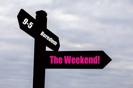 Signpost for the weekend