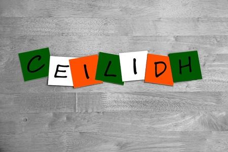 Ceilidh in words - sign - Irish.