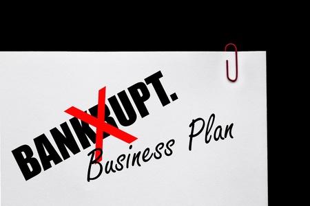 failed plan: Bankrupt or Business Plan - Business Concept