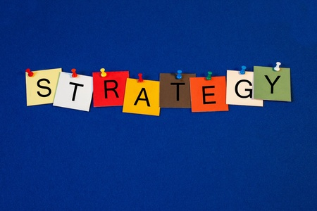 Strategy - sign or poster for business mission, targets, and plans  photo