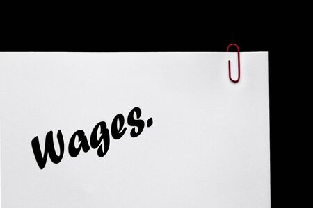 Wages - in writing - for Business Фото со стока - 21469785