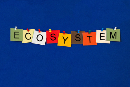 an ecosystem: Ecosystem - Sign Series