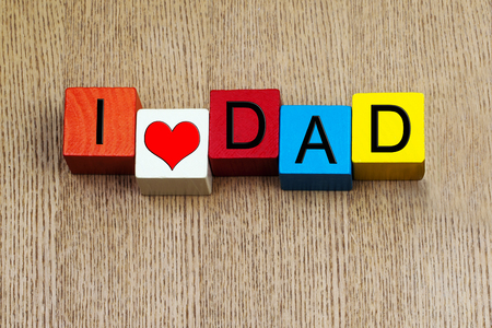 I Love Dad - sign series photo