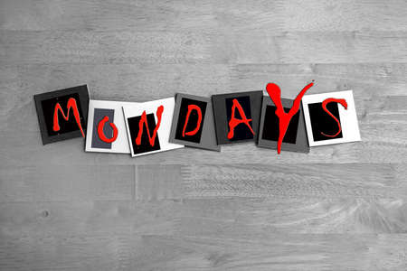 I Hate Mondays - horror sign in letters photo