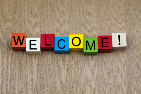 welcome sign: Welcome - business or PR sign   Stock Photo