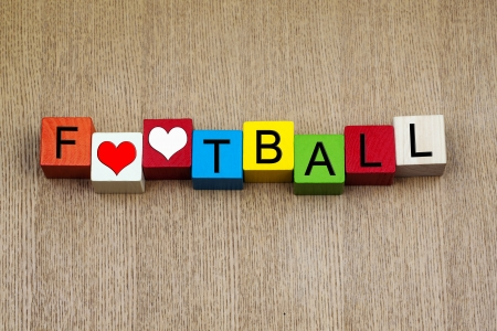 spectating: I Love Football - sign for soccer   football - playing, particpating, spectating