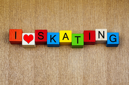 Skating - love it - sign for ice and roller skating and skateboarding