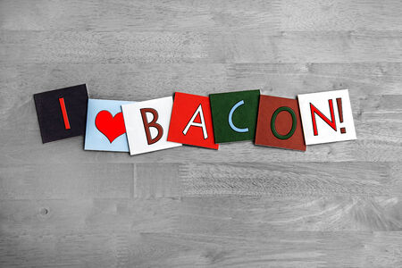 bacon love: I Love Bacon, sign series for meats, sausages, food and cooking, with heart symbols.