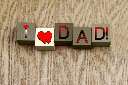 I Love Dad, sign for Fathers Day, paternity and family relationships.