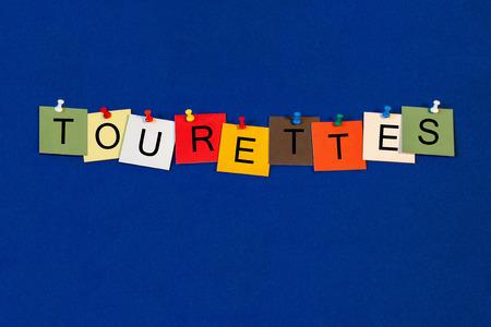 Tourettes, sign series for medical definitions, Tourettes Syndrome or disorders. Banco de Imagens