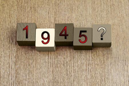 seconda guerra mondiale: 1945, Seconda Guerra Mondiale, 1939-1945, serie segno per le date famosi e lezioni di eventi storici, di istruzione e di storia.