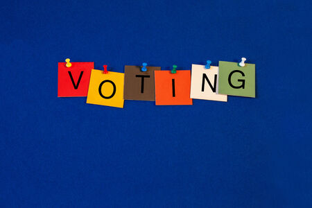 appoint: Voting, sign series for politics, elections, political leaders, clubs and commitees  Stock Photo