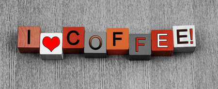 caffiene: I Love Coffee, sign series for drinks, beverages and caffiene lovers  In coffee colored letters  Stock Photo