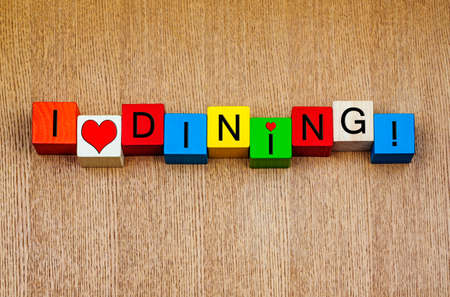 dining out: I Love Dining, sign for enjoying food, meals, dining out and restaurants. Stock Photo
