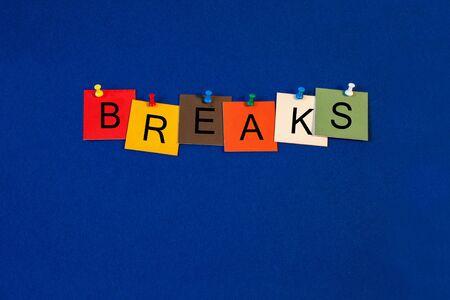 pause repas: Breaks - signent pour traiter pause th�  d�jeuner pauses dans des conf�rences, des s�minaires et des pr�sentations. Banque d'images