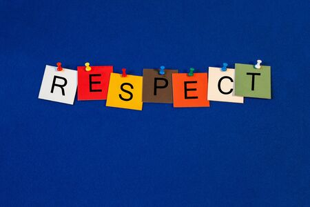 conduct: Respect - sign for conduct, for business presentations, business meetings, seminars and lectures. Stock Photo
