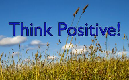 Positive Thinking, concept for business attitudes, strategy, ideas, optimisim and business acumen.