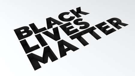 3D Render: Black Lives Matter - Black Text on a Flat White Background.