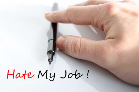 hate: Hate My Job Concept Isolated Over White Background