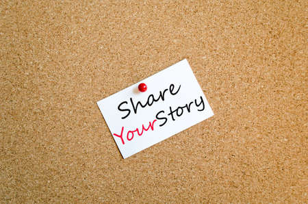 Sticky Note On Cork Board Background Share your story concept photo