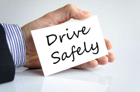 drive safely: Drive safely text concept isolated over white background