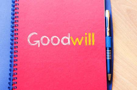 goodwill: Goodwill text concept write on notebook