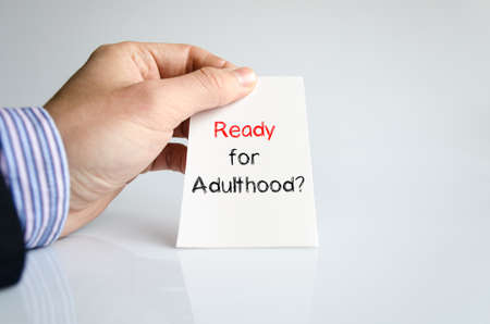 adulthood: Ready for adulthood text concept isolated over white background