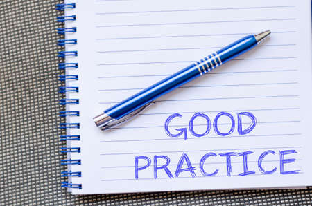 Good practice text concept write on notebook with pen