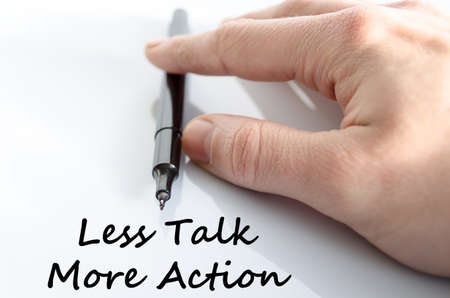 less: Less talk more action text concept isolated over white background