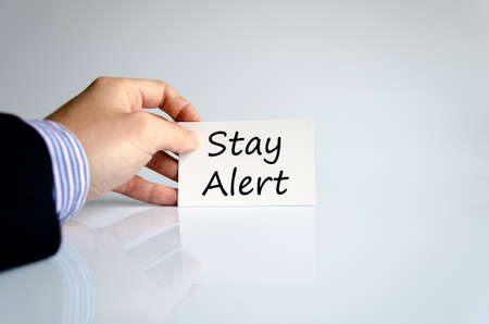 safety slogan: Stay alert text concept isolated over white background Stock Photo