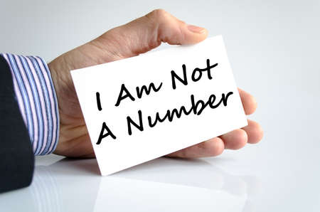consumer rights: I am not a number text concept isolated over white background