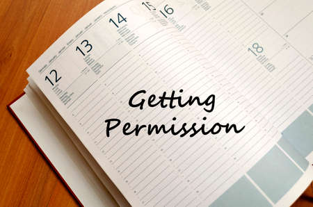permission: Getting permission text concept write on notebook