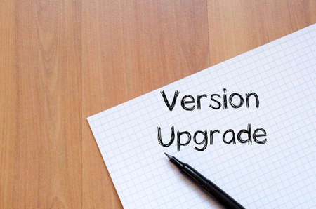 version: Version upgrade text concept write on notebook Stock Photo