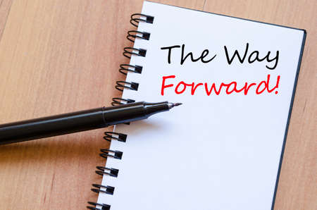 the way forward: The way forward text concept write on notebook